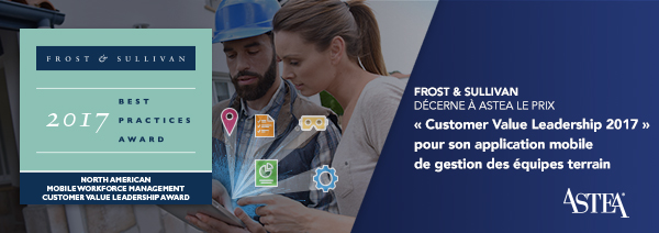 Le cabinet de conseil Frost & Sullivan décerne à Astea le prix « Customer Value Leadership 2017 » pour son application Alliance Mobile Edge